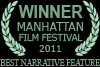 Winner Manhattan Film Festival